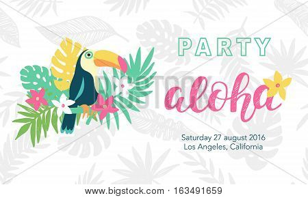 Hawaiian party banner template with Aloha lettering, toucan, flowers and tropical leaves. Vector illustration. Typographic design for placard, flyer, poster, invitation card.