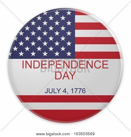 Fourth of July Badge: Independence Day July 4 1776 On US Flag 3d illustration