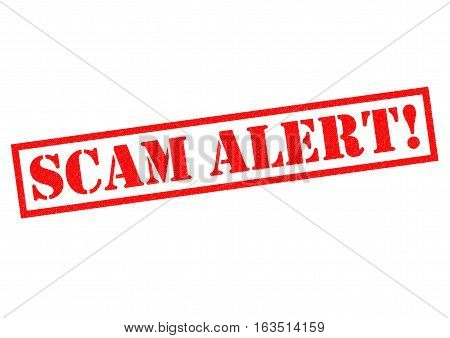 SCAM ALERT! red Rubber Stamp over a white background