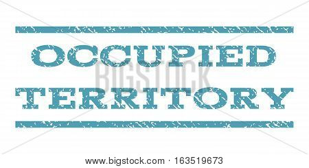 Occupied Territory watermark stamp. Text tag between horizontal parallel lines with grunge design style. Rubber seal stamp with scratched texture. Vector cyan color ink imprint on a white background.