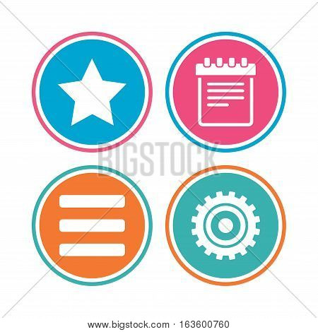 Star favorite and menu list icons. Notepad and cogwheel gear sign symbols. Colored circle buttons. Vector