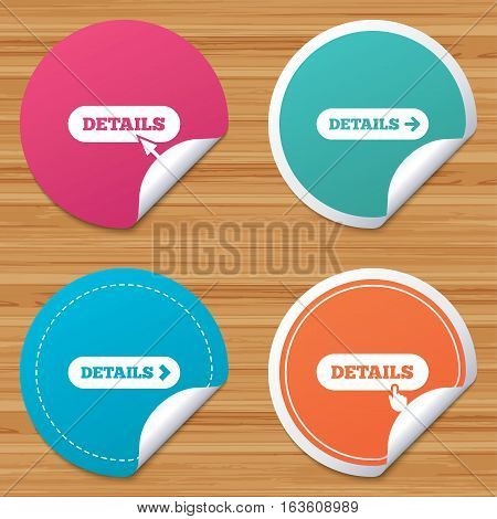 Round stickers or website banners. Details with arrow icon. More symbol with mouse and hand cursor pointer sign symbols. Circle badges with bended corner. Vector