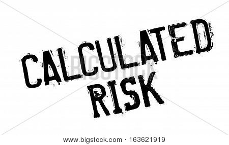 Calculated Risk rubber stamp. Grunge design with dust scratches. Effects can be easily removed for a clean, crisp look. Color is easily changed.