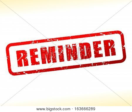 Illustration of reminder text buffered on white background