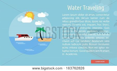 Water Traveling Conceptual Banner | Great flat icons design illustration concepts for holiday, recreations, traveling, banner and much more.