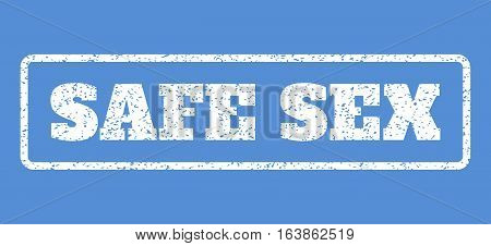 White rubber seal stamp with Safe Sex text. Vector caption inside rounded rectangular shape. Grunge design and dust texture for watermark labels. Horisontal sign on a blue background.