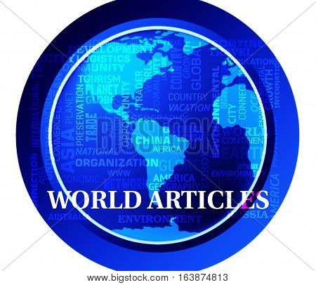World Articles Shows Global Reports Or Media