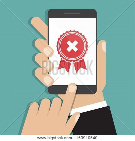 Hands holding smartphone with rejected medal icon in a flat design