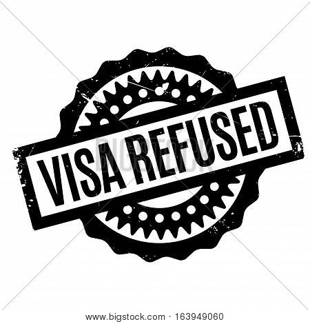 Visa Refused rubber stamp. Grunge design with dust scratches. Effects can be easily removed for a clean, crisp look. Color is easily changed.