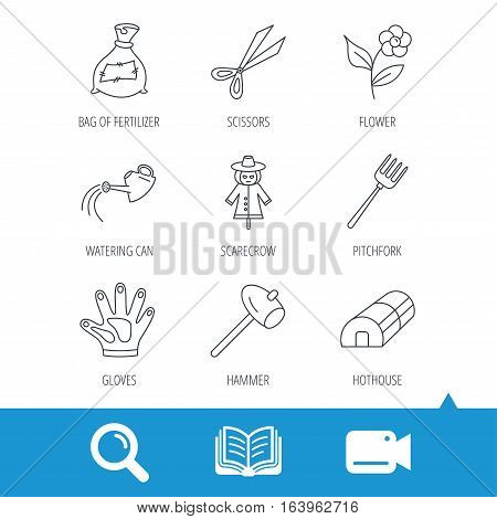 Hammer, hothouse and watering can icons. Bag of fertilizer, scissors and flower linear signs. Hammer, scarecrow and pitchfork flat line icons. Video cam, book and magnifier search icons. Vector
