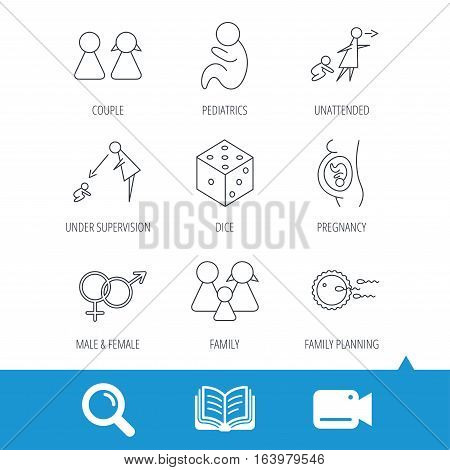 Pregnancy, pediatrics and family planning icons. Under supervision, unattended and baby child linear signs. Dice, male and female icons. Video cam, book and magnifier search icons. Vector