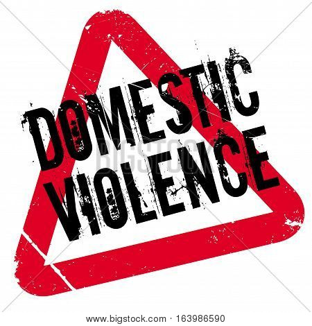 Domestic Violence rubber stamp. Grunge design with dust scratches. Effects can be easily removed for a clean, crisp look. Color is easily changed.