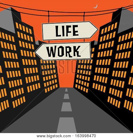 Road sign with opposite arrows and text Life - Work vector illustration