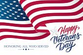 United States Veterans Day Celebrate Banner With Waving American National Flag And Hand Lettering Te poster