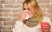 Woman Feels Badly Ill Sneezing. Girl In Scarf Hold Tea Mug And Tissue. Cold And Flu Remedies. Runny  poster