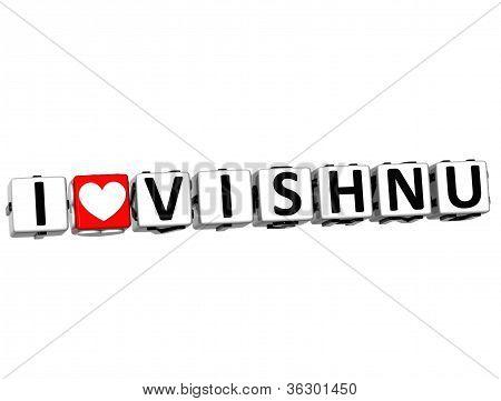 3D I Love Vishnu Button Click Here Block Text