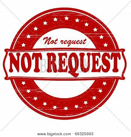 Not Request