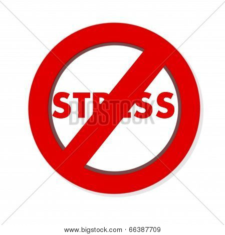 Red Round Anti Stresss Sign