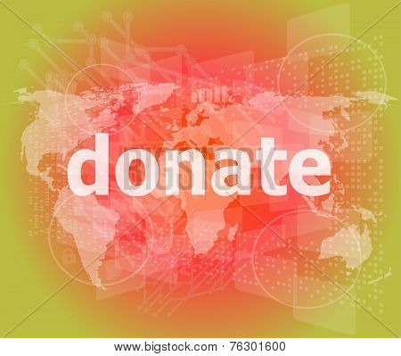 Business Concept: Word Donate On Digital Touch Screen