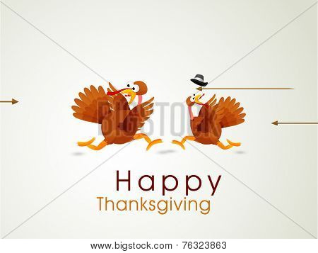 Funny Happy Thanksgiving Day celebrations concept with cute turkey birds running in fear on shiny grey background.