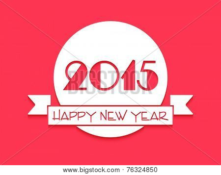 Sticker, tag or label with stylish text for Happy New Year 2015 celebrations.