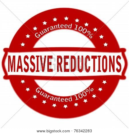 Massive Reductions
