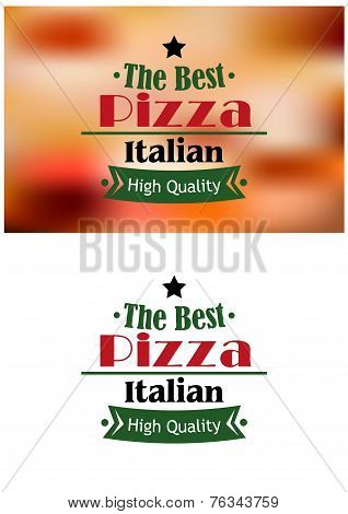 The best italian pizza label or sign