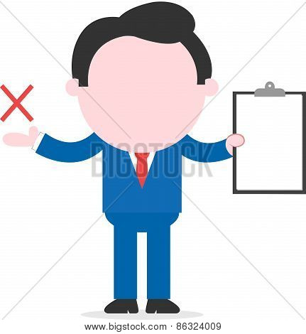 Businessman Holding Clipboard And Showing X Mark