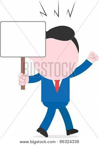 Angry Businessman Walking And Holding Placard