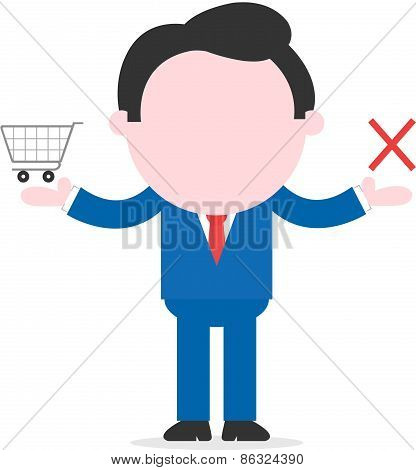 Businessman Holding Shopping Cart And X Mark