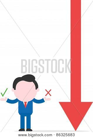 Businessman Showing Check And X Marks Beside Big Red Arrow Pointing Down
