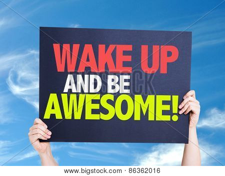 Wake Up and Be Awesome card with sky background