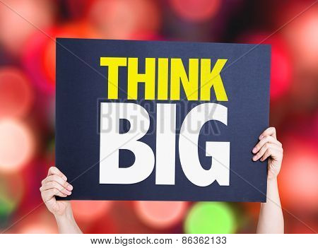 Think Big card with bokeh background