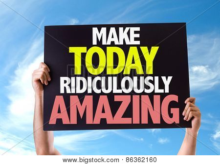 Make Today Ridiculously Amazing card with sky background