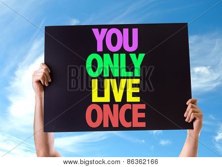 You Only Live Once card with sky background