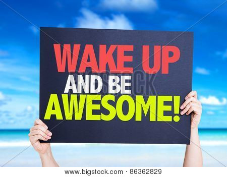 Wake Up and Be Awesome card with beach background