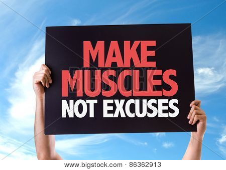 Make Muscles Not Excuses card with sky background