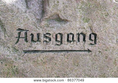 Ausgang Sign On The Surface Of A Rock