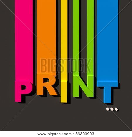 Multicolored sign on black background with the word print