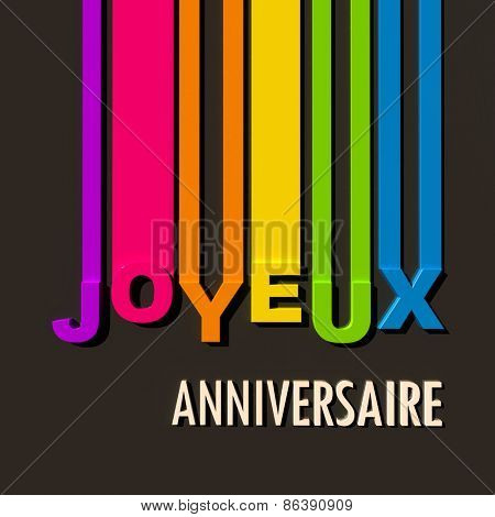 Multicolored sign on black background with the words Happy Birthday in French