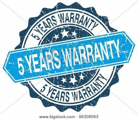 5 Years Warranty Blue Round Grunge Stamp On White