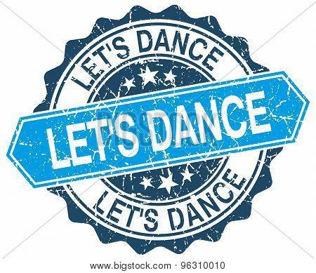 Let's Dance Blue Round Grunge Stamp On White
