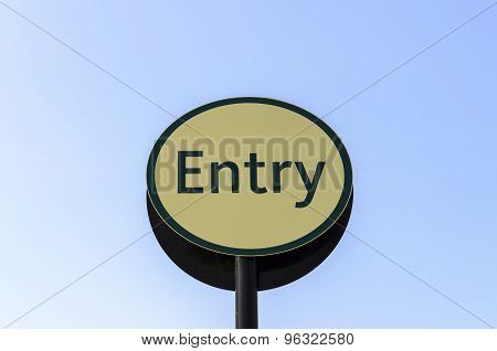 Entry sign in green