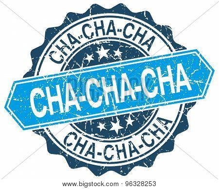 Cha-cha-cha Blue Round Grunge Stamp On White