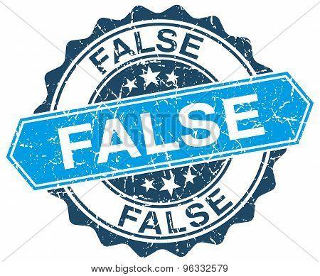 False Blue Round Grunge Stamp On White
