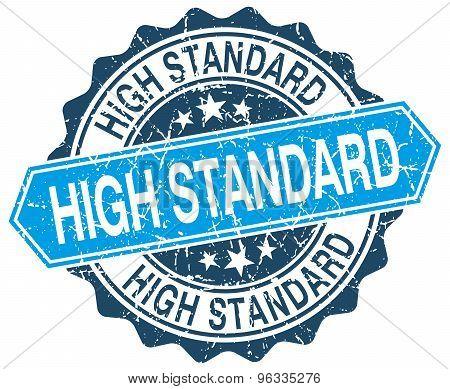 High Standard Blue Round Grunge Stamp On White