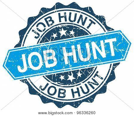 Job Hunt Blue Round Grunge Stamp On White