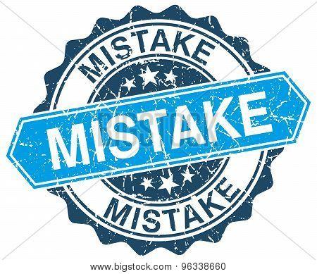 Mistake Blue Round Grunge Stamp On White