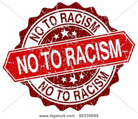No To Racism Red Round Grunge Stamp On White