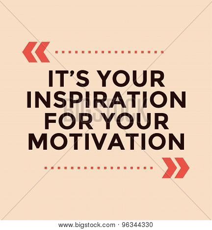 Inspirational quote. Motivation, inspiration, quote and note. Vector stock element for design.